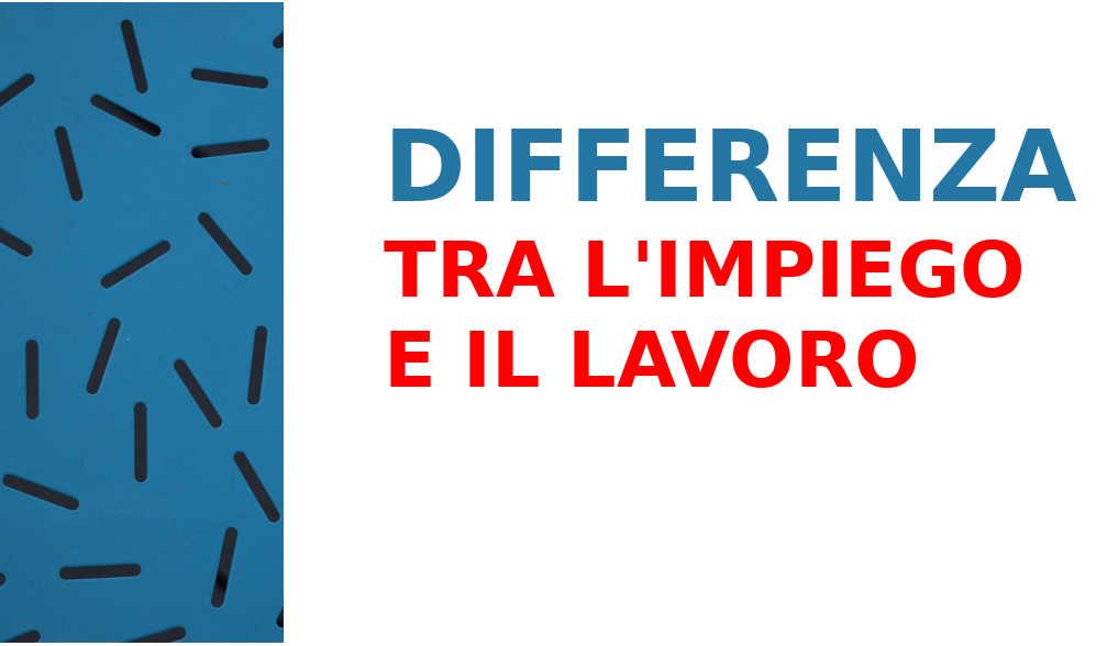 differenza-tra-impiego-e-lavoro
